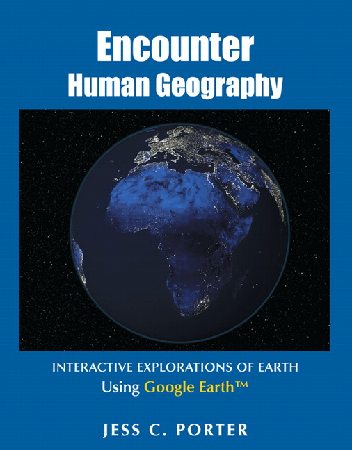 Encounter Human Geography: Interactive Explorations of Earth Using Google Earth
