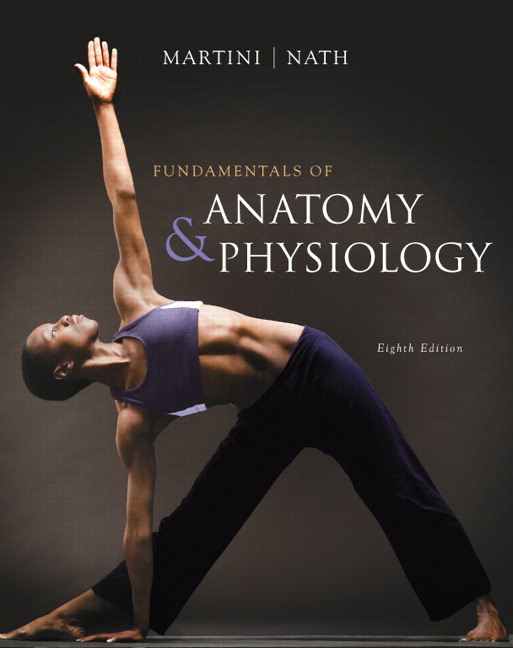 Martini Nath Fundamentals Of Anatomy Physiology 8th Edition