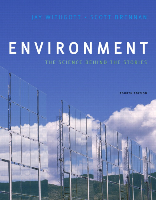 Withgott & Brennan, Environment: The Science Behind The