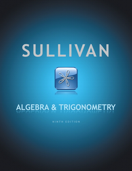 Sullivan algebra and trigonometry pearson algebra and trigonometry subscription 9th edition fandeluxe Images