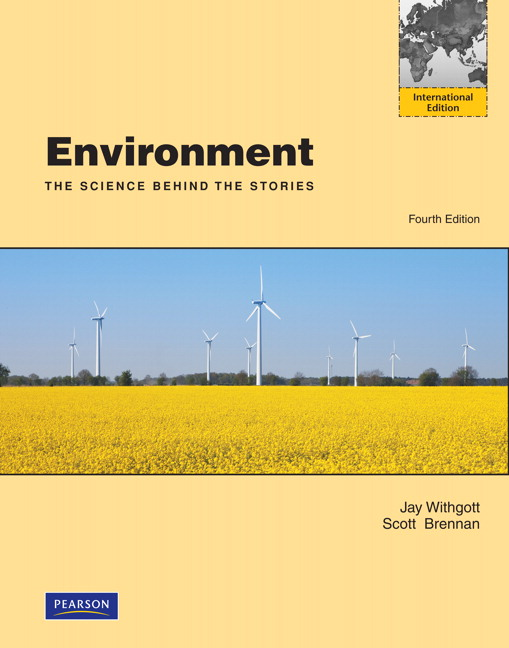 Environment: The Science behind the Stories: International Edition, 4th Edition