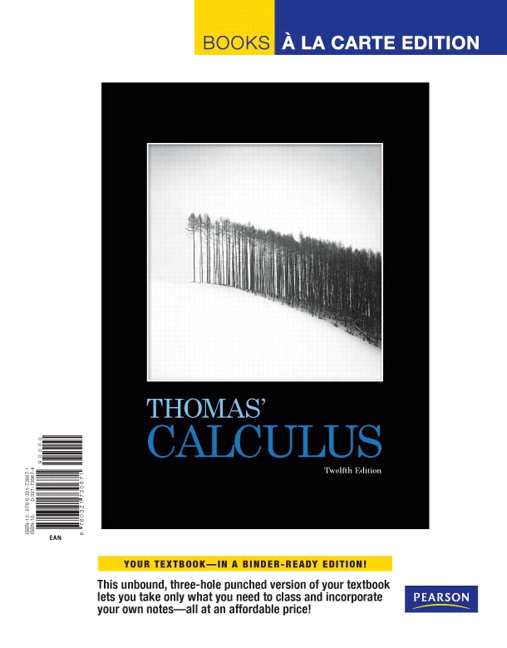 Thomas weir hass thomas calculus pearson thomas calculus books a la carte edition 12th edition fandeluxe Gallery