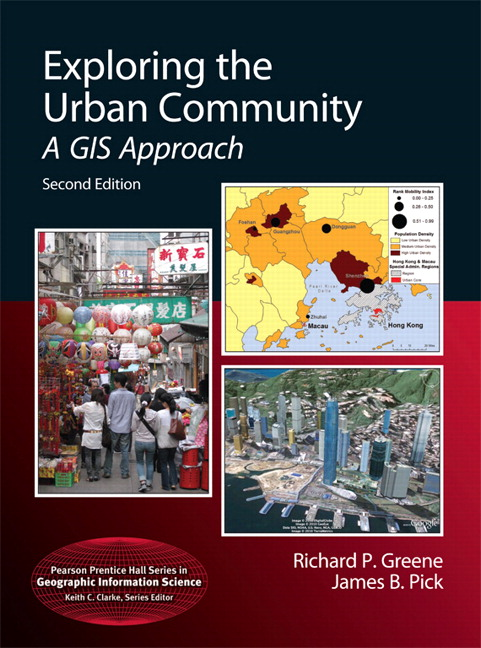 Greene & Pick, Exploring the Urban Community: A GIS Approach