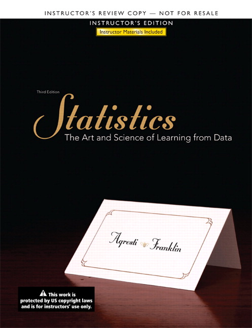 Instructor's Edition for Statistics: The Art and Science of Learning from Data