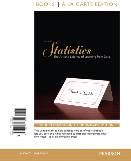 Statistics: The Art and Science of Learning From Data, Books a la Carte Edition