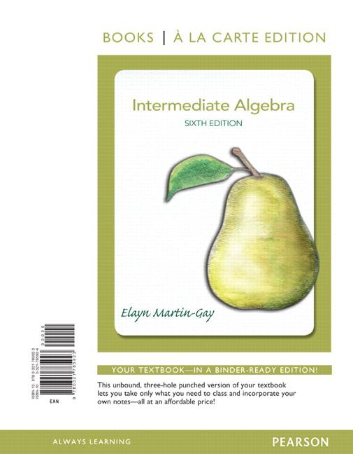 Martin gay intermediate algebra books a la carte edition pearson intermediate algebra books a la carte edition 6th edition fandeluxe Images