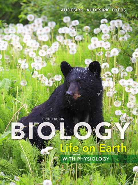 Audesirk, Audesirk & Byers, Biology: Life on Earth with Physiology ...