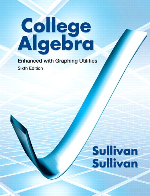 Sullivan & Sullivan, College Algebra Enhanced with Graphing ...