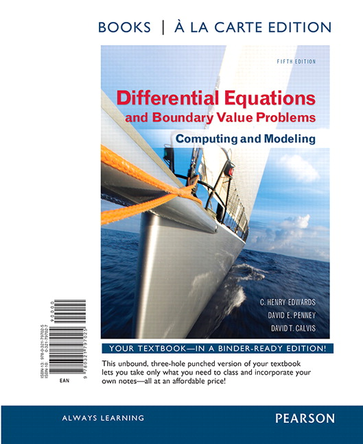 Edwards penney calvis differential equations and boundary value differential equations and boundary value problems computing and modeling books a la carte edition 5th edition fandeluxe Image collections
