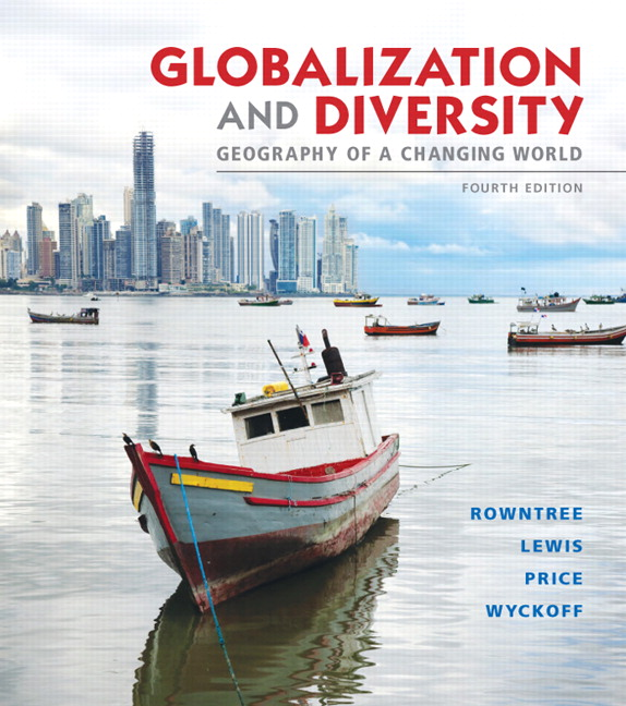 Rowntree lewis price wyckoff globalization and diversity globalization and diversity geography of a changing world plus mastering fandeluxe Gallery