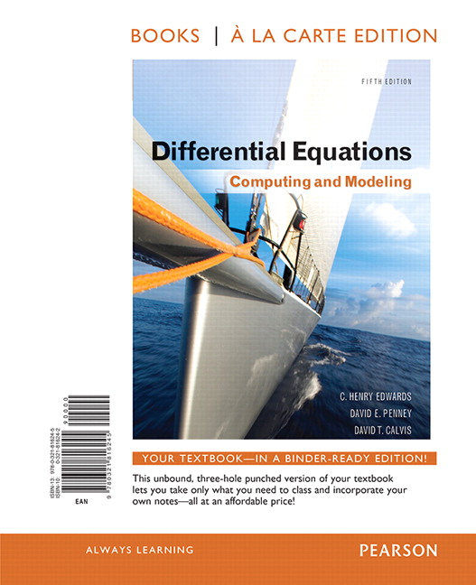 Edwards penney calvis differential equations computing and differential equations computing and modeling book a la carte edition 5th edition fandeluxe Image collections