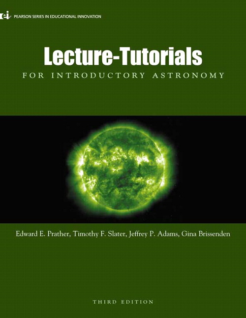 Lecture- Tutorials for Introductory Astronomy, 3rd Edition