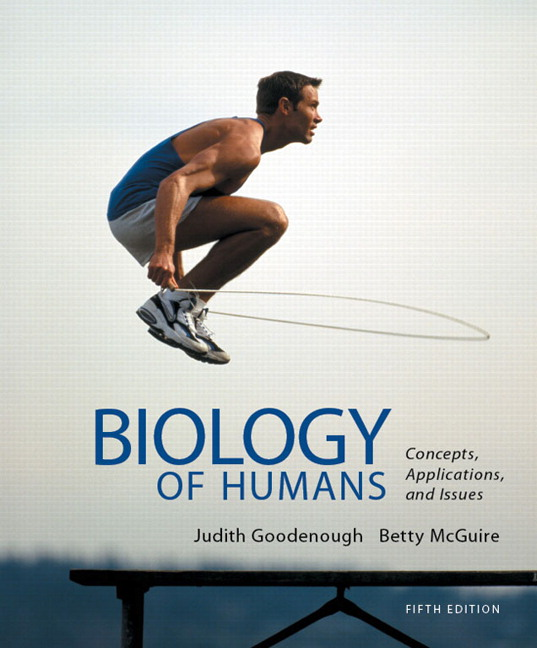 Goodenough mcguire biology of humans concepts applications and biology of humans concepts applications and issues plus mastering fandeluxe Gallery