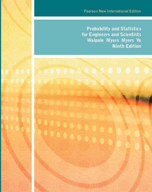 Probability and Statistics for Engineers and Scientists (Subscription)