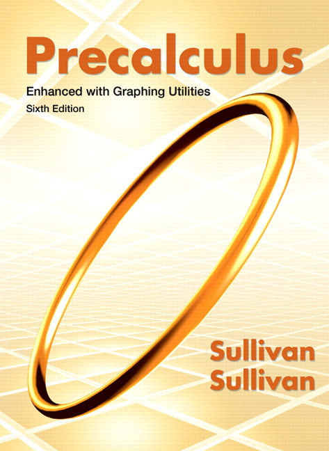 Sullivan Precalculus Enhanced With Graphing Utilities 6th Edition Pearson