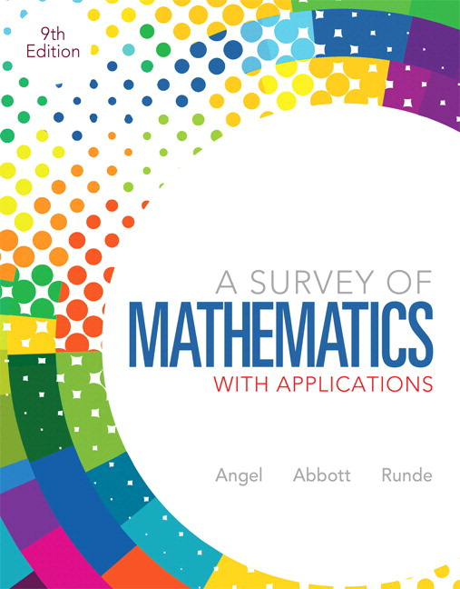 Angel abbott runde a survey of mathematics with applications survey of mathematics with applications a plus new mylab math with pearson etext access card package 9th edition fandeluxe Image collections