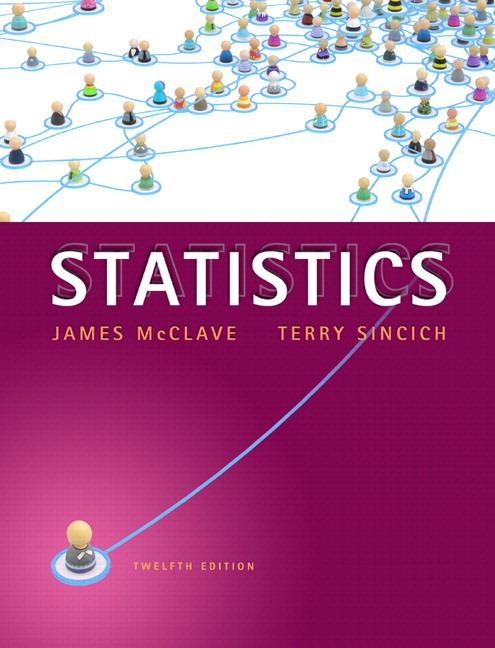 McClave & Sincich, Statistics, 13th Edition   Pearson