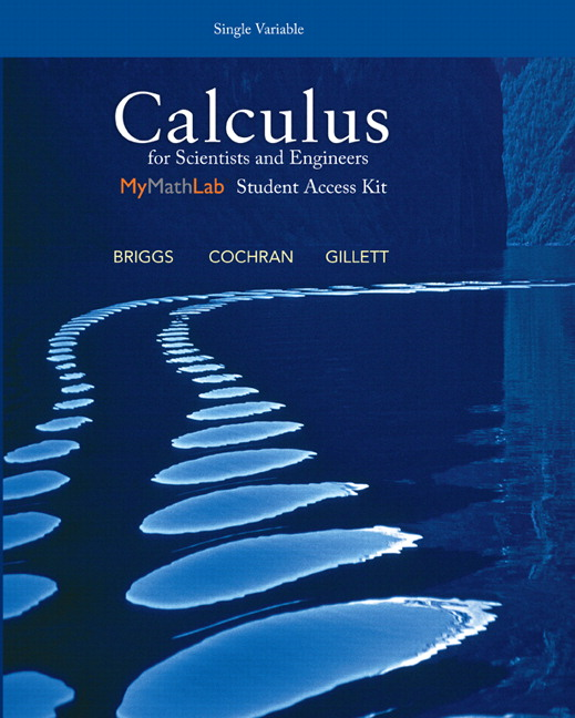 Calculus for Scientists and Engineers, Single Variable