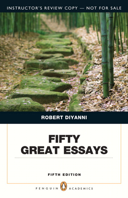 Fifty Great Essays, 5th Edition - MyPearsonStore