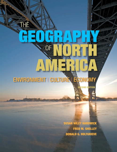 Hardwick, Shelley & Holtgrieve, Geography of North America ...
