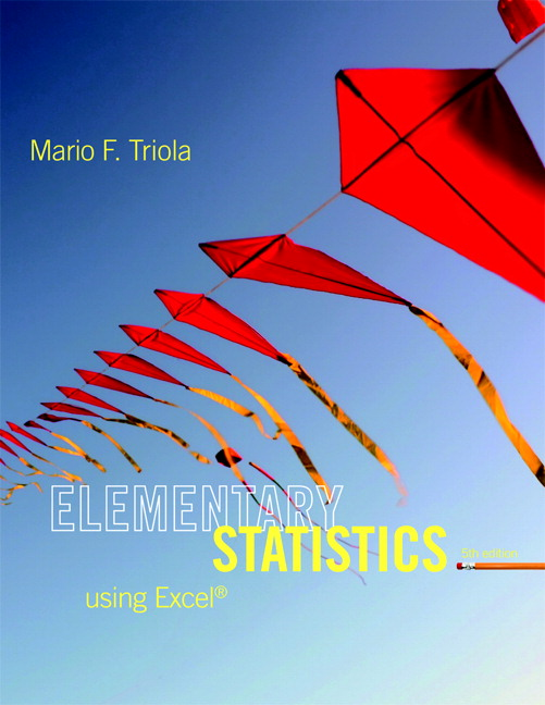 Elementary Statistics Using Excel 6e by Triola
