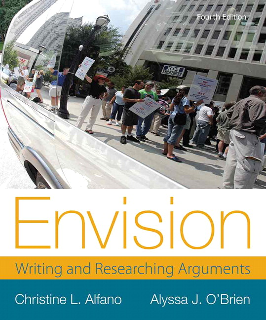 Alfano obrien envision writing and researching arguments pearson envision writing and researching arguments 4th edition fandeluxe Image collections