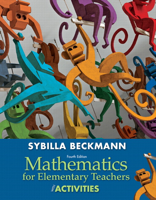 Mathematics for Elementary Teachers with Activities, 4th Edition
