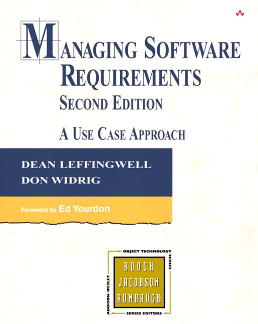 Managing Software Requirements (paperback): A Use Case Approach