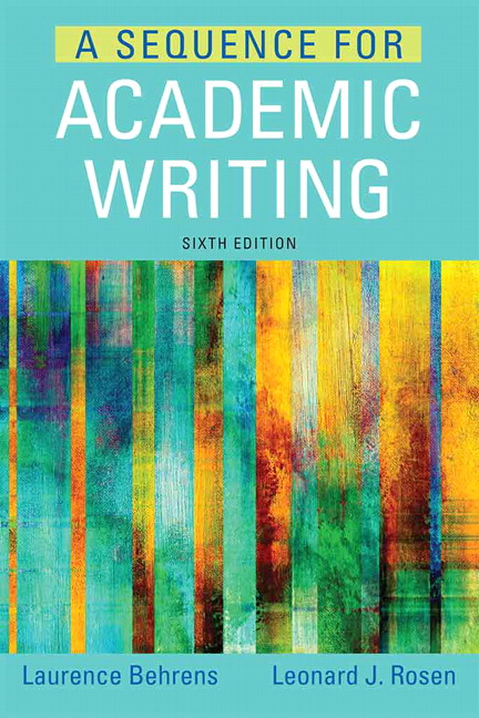 Behrens rosen a sequence for academic writing pearson a sequence for academic writing 6th edition fandeluxe Choice Image