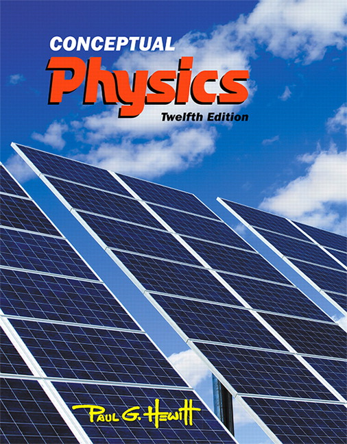 Hewitt Conceptual Physics 12th Edition Pearson