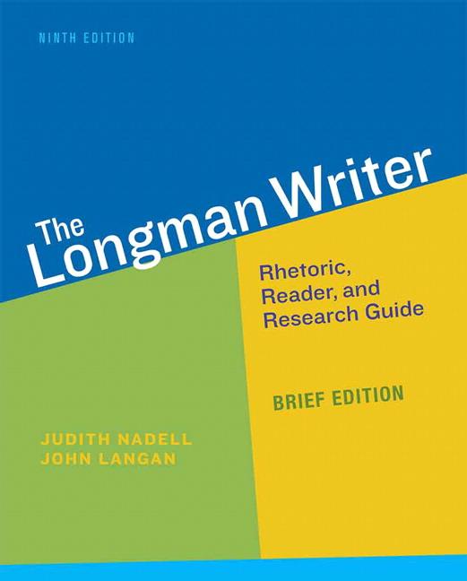 Nadell Langan Coxwell Teague The Longman Writer Brief Edition
