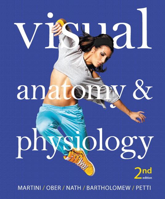 Martini, Ober, Nath, Bartholomew & Petti, Visual Anatomy ...