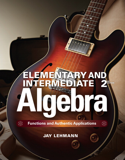 Lehmann elementary intermediate algebra functions and authentic elementary intermediate algebra functions and authentic applications subscription 2nd edition fandeluxe Gallery