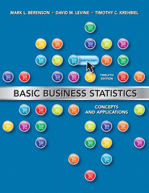 Basic Business Statistics, 12th Edition