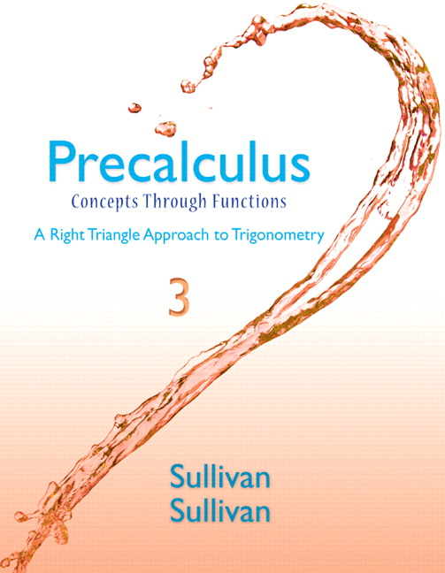Sullivan & Sullivan, Precalculus: Concepts Through Functions