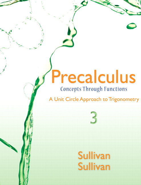 Precalculus: Concepts Through Functions, A Unit Circle Approach to Trigonometry Plus NEW MyLab Math with Pearson eText -- Access Card Package