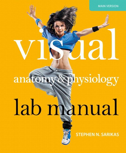 Sarikas, Visual Anatomy & Physiology Lab Manual, Main Version | Pearson