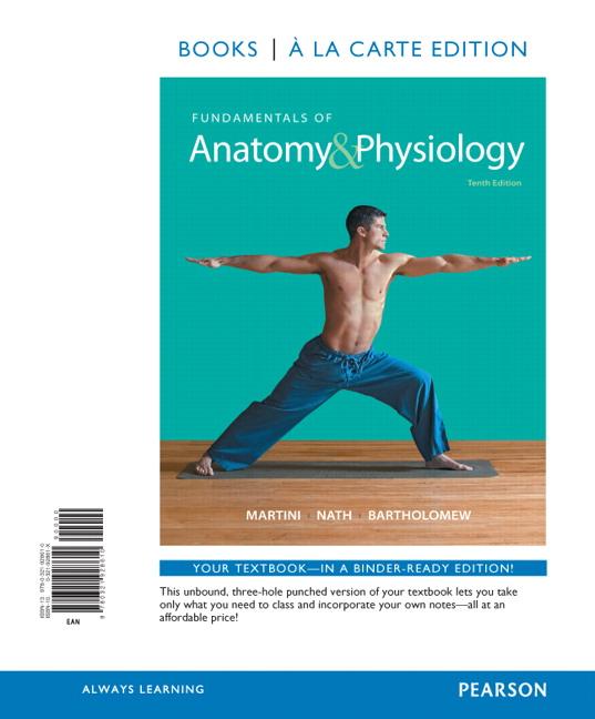 Martini, Nath & Bartholomew, Fundamentals of Anatomy & Physiology ...