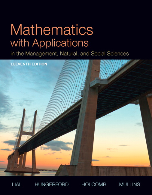 Mathematics with Applications In the Management, Natural, and Social Sciences Plus NEW MyLab Math with Pearson eText -- Access Card Package