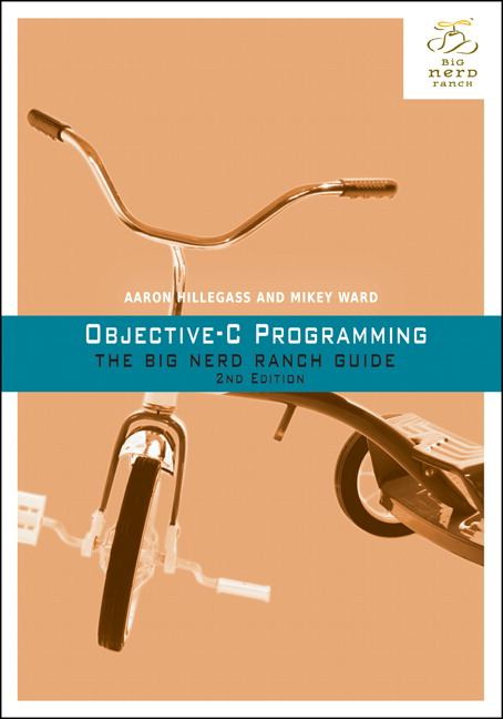 Objective-C Programming: The Big Nerd Ranch Guide, 2nd Edition