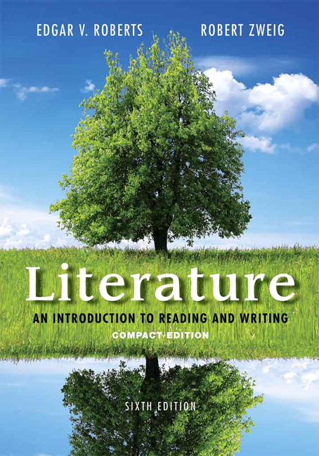 Roberts zweig literature an introduction to reading and writing literature an introduction to reading and writing compact edition fandeluxe Images