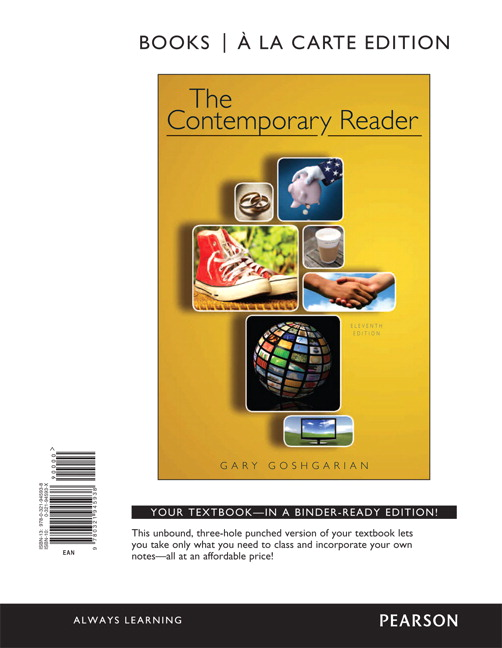 Goshgarian contemporary reader the 11th edition pearson the contemporary reader books a la carte edition 11th edition fandeluxe Choice Image