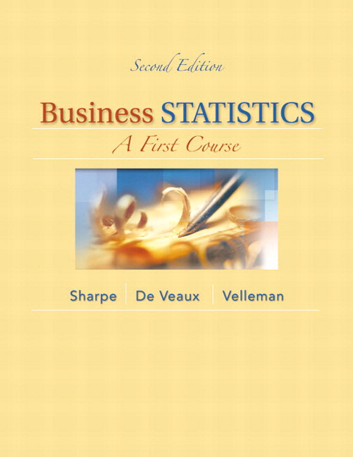 Business Statistics: A First Course, Student Value Edition, 2nd Edition