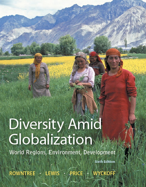 Diversity amid globalization: world regions, environment.