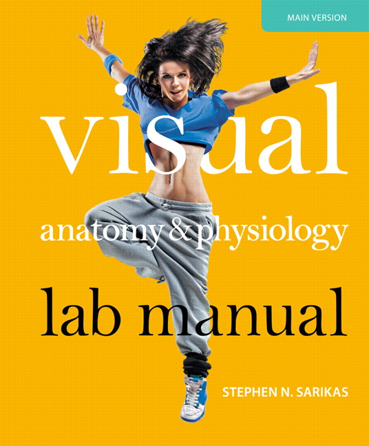 Sarikas, Visual Anatomy & Physiology Lab Manual, Main Version | Pearson