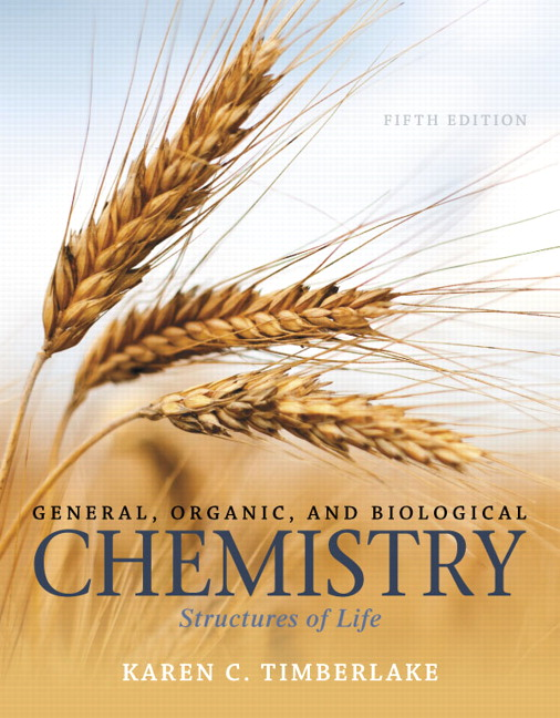 General, Organic, and Biological Chemistry: Structures of Life, 5th Edition