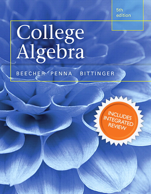 beecher penna bittinger college algebra with integrated review