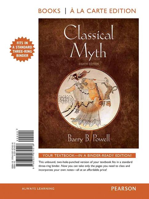 Powell classical myth 8th edition pearson classical myth books a la carte edition 8th edition fandeluxe Choice Image
