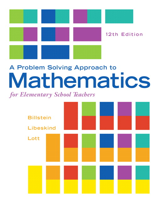 Billstein libeskind lott a problem solving approach to a problem solving approach to mathematics for elementary school teachers 12th edition fandeluxe Choice Image