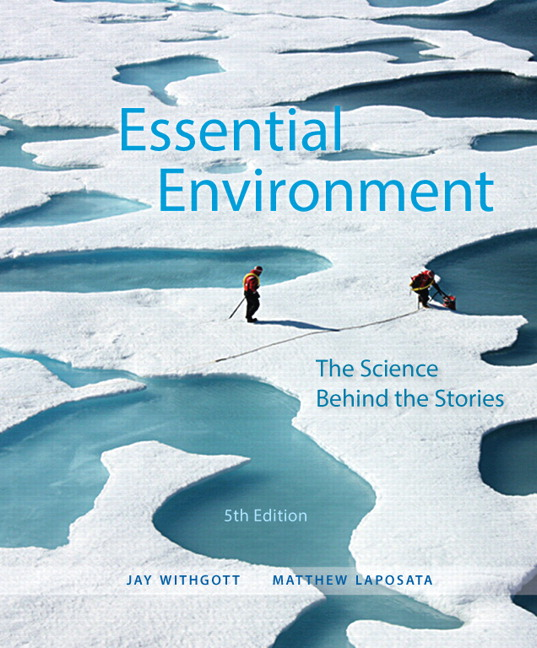 Withgott laposata essential environment the science behind the essential environment the science behind the stories subscription 5th edition fandeluxe Gallery